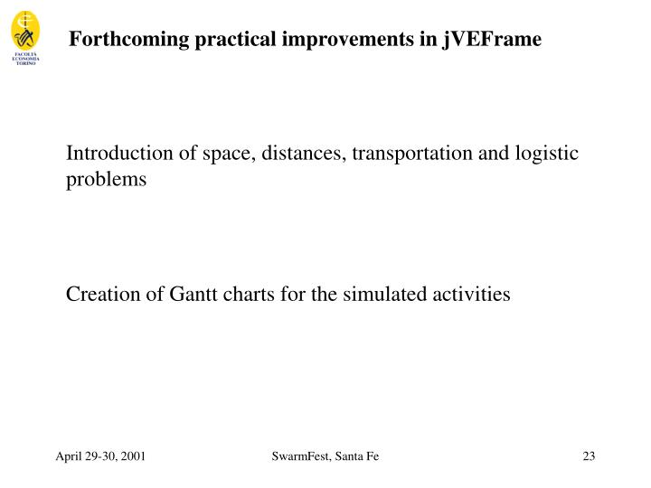 Forthcoming practical improvements in jVEFrame