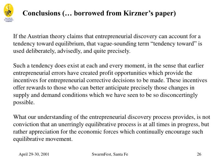 Conclusions (… borrowed from Kirzner's paper)