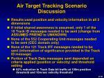 air target tracking scenario discussion
