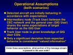 operational assumptions both scenarios