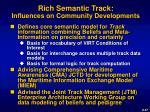 rich semantic track influences on community developments