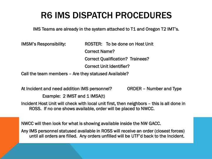 R6 IMS Dispatch Procedures