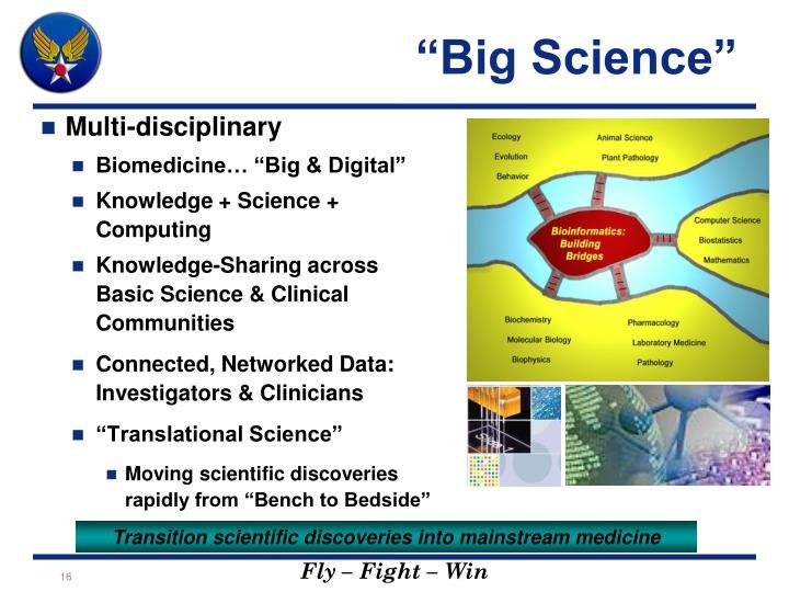 """""""Big Science"""""""