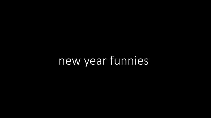 new year funnies