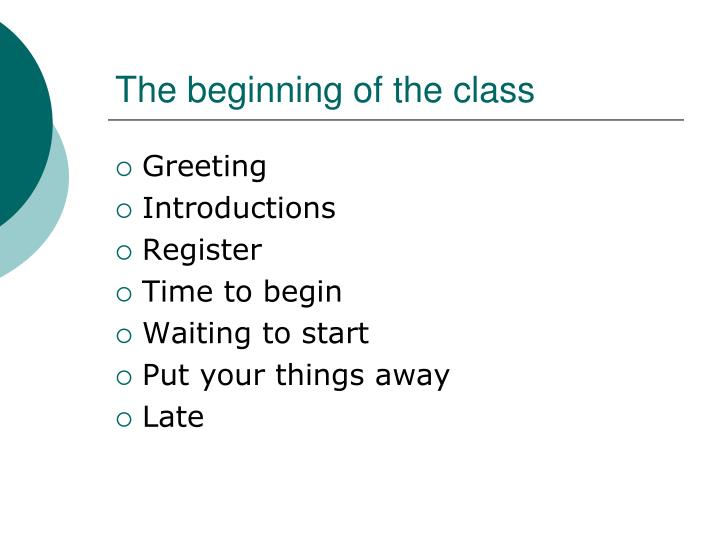 The beginning of the class