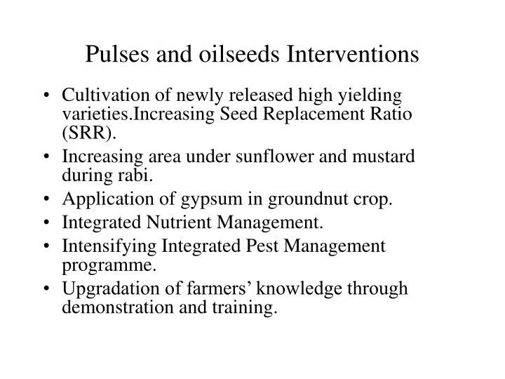 Pulses and oilseeds Interventions