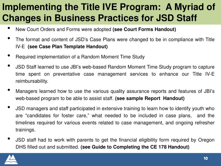 Implementing the Title IVE Program:  A Myriad of Changes in Business Practices for JSD