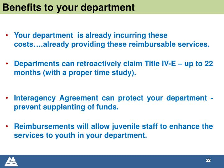 Benefits to your department