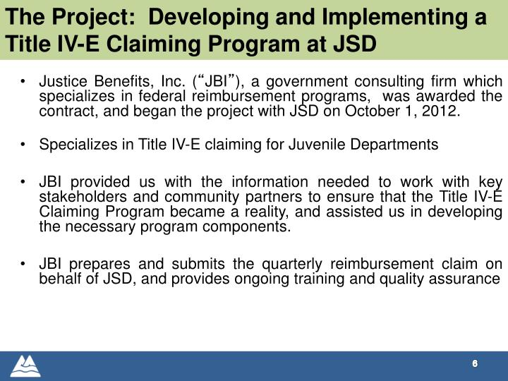 The Project:  Developing and Implementing a Title IV-E