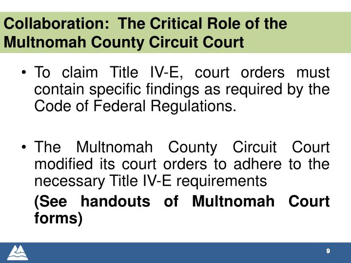Collaboration:  The Critical Role of the Multnomah County Circuit Court