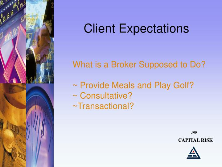 Client Expectations