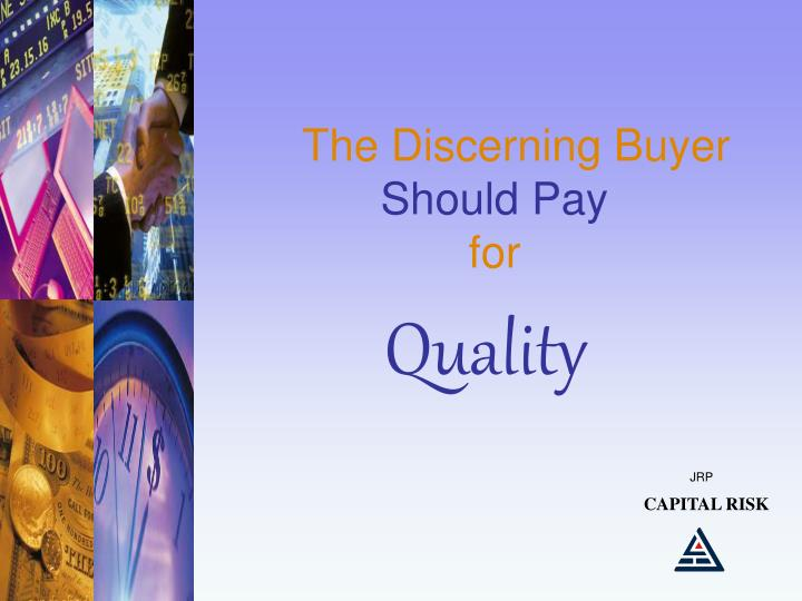 The Discerning Buyer