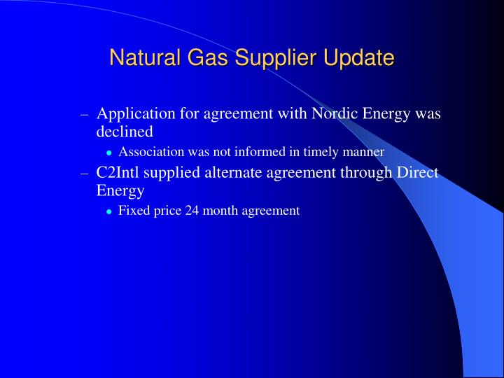 Natural Gas Supplier Update
