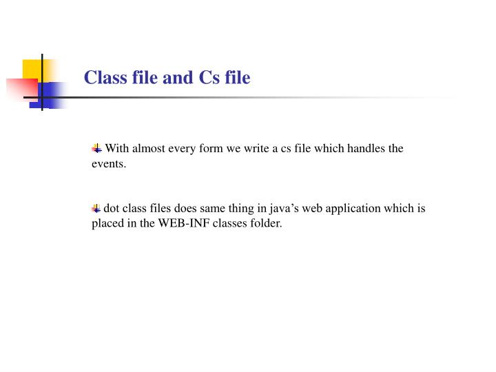 Class file and Cs file