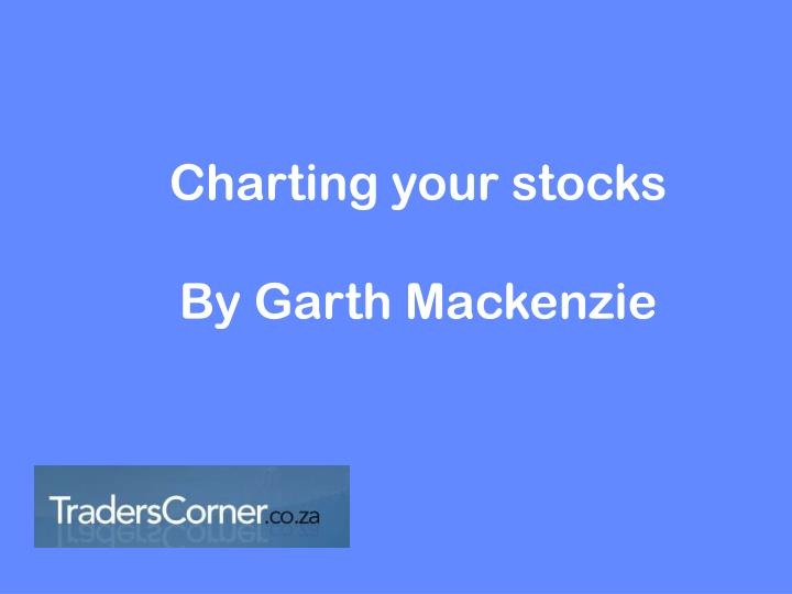 Charting your stocks