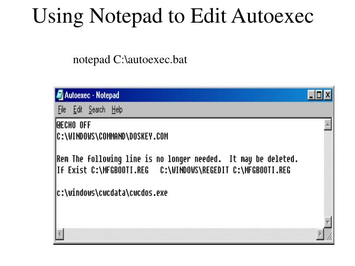 Using Notepad to Edit Autoexec