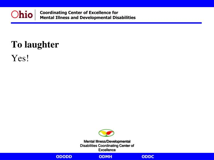 To laughter