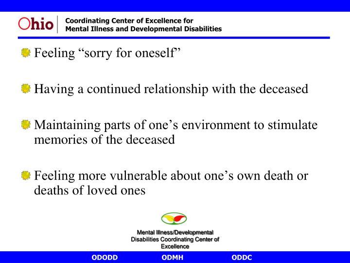 """Feeling """"sorry for oneself"""""""