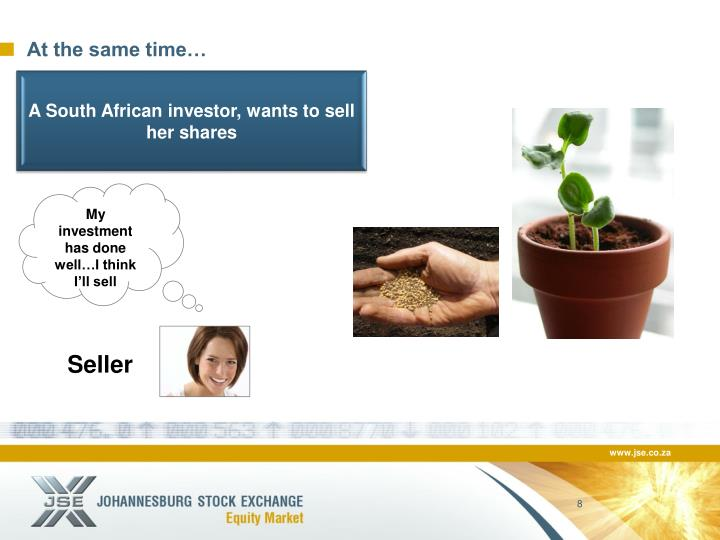A South African investor, wants to sell her shares