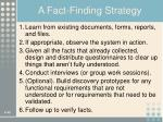 a fact finding strategy