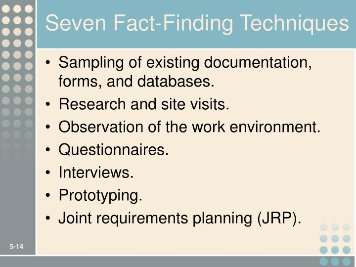 Seven Fact-Finding Techniques