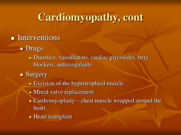 Cardiomyopathy, cont