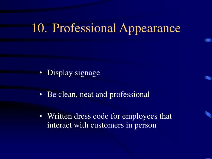 10.Professional Appearance
