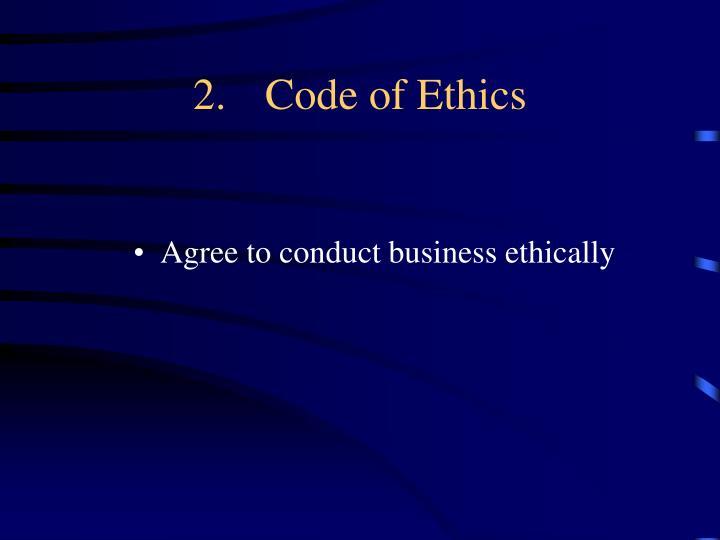 2.Code of Ethics