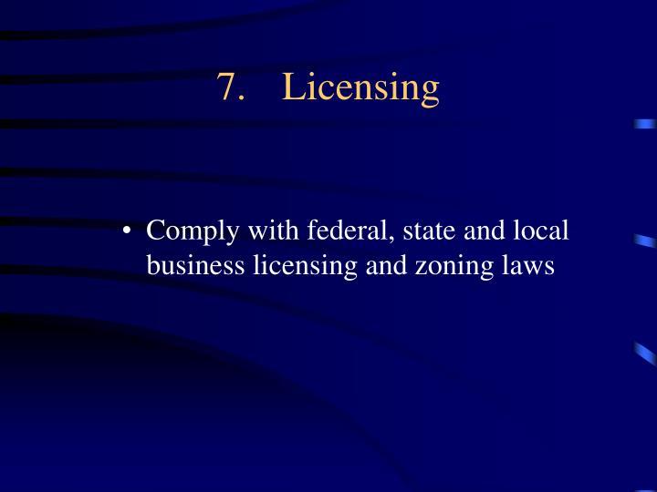 7.Licensing