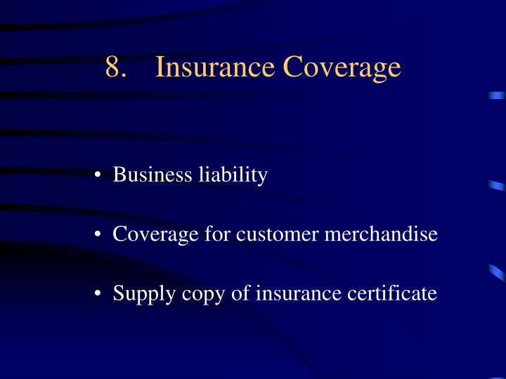 8.Insurance Coverage