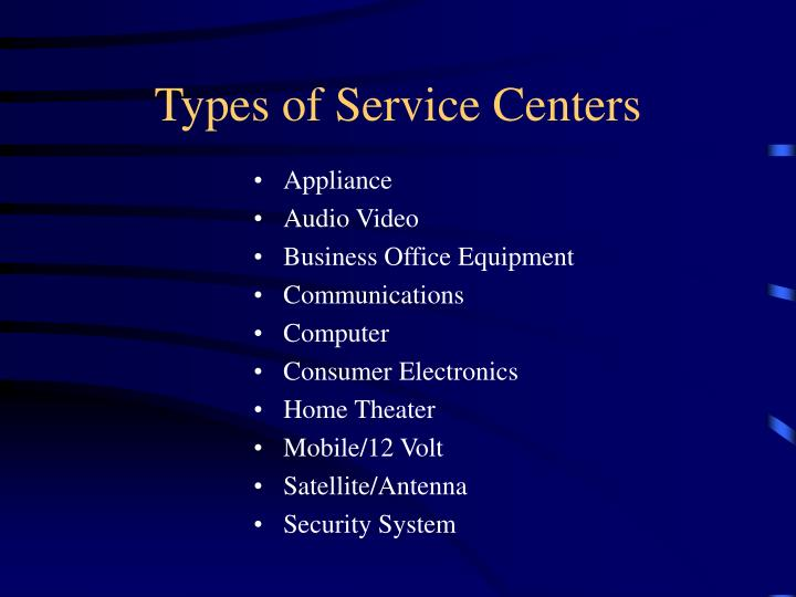 Types of Service Centers