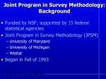 joint program in survey methodology background