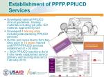 establishment of ppfp ppiucd services