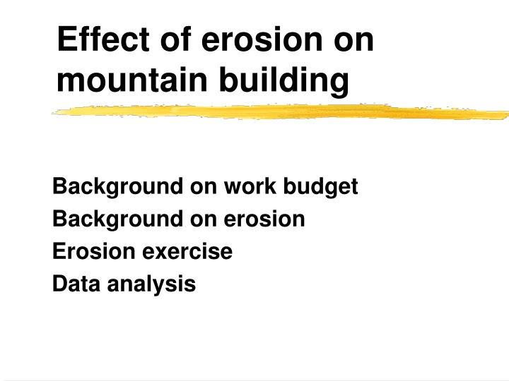 Effect of erosion on mountain building