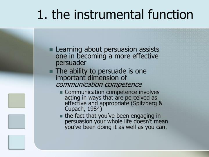 1. the instrumental function