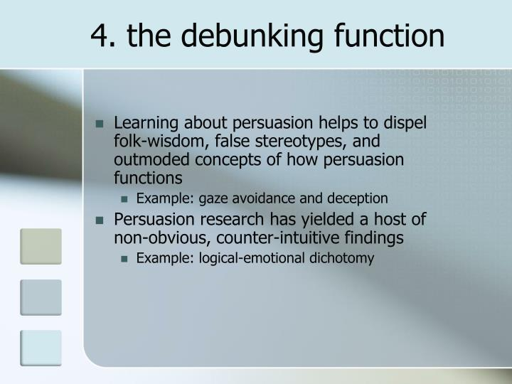 4. the debunking function