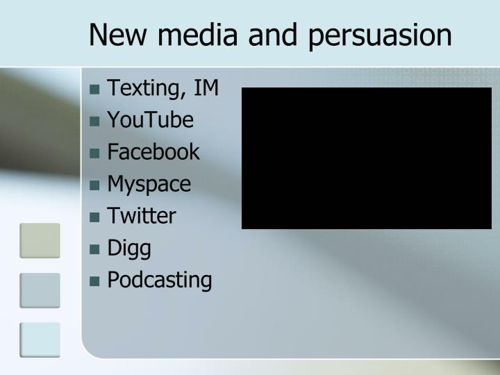 New media and persuasion