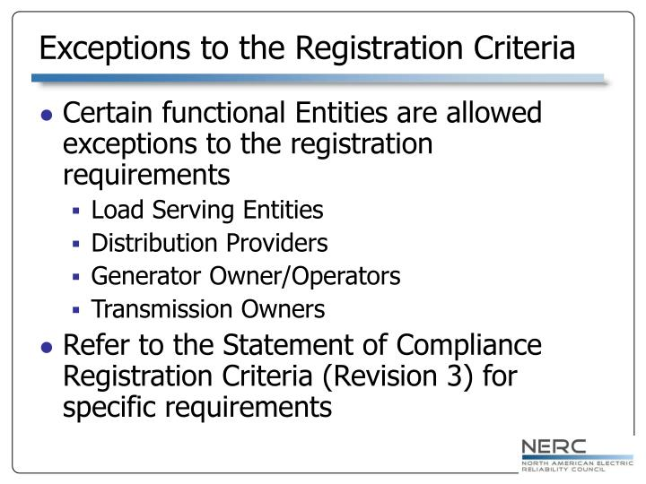 Exceptions to the Registration Criteria