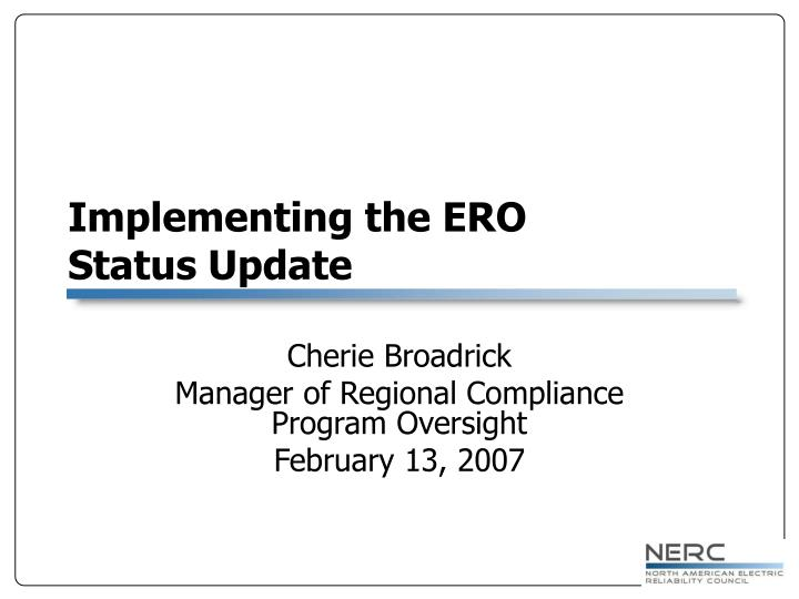 Implementing the ERO
