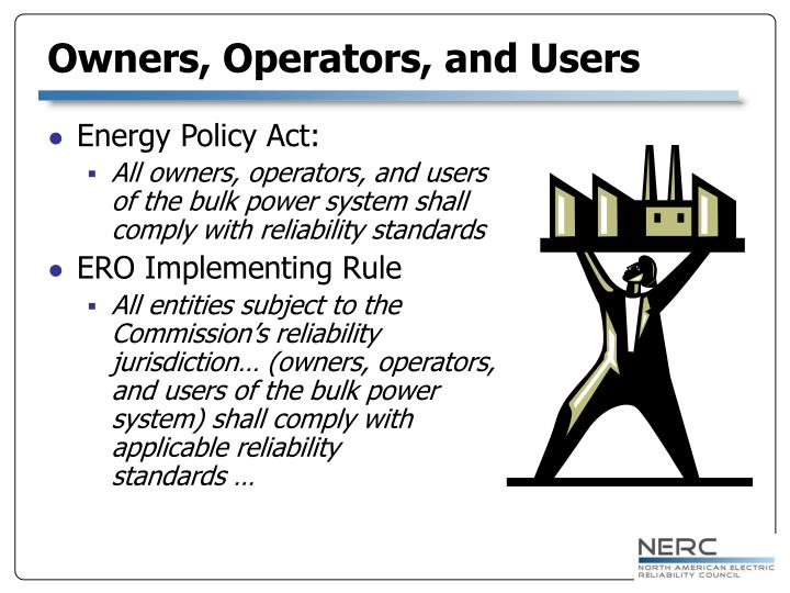 Owners, Operators, and Users