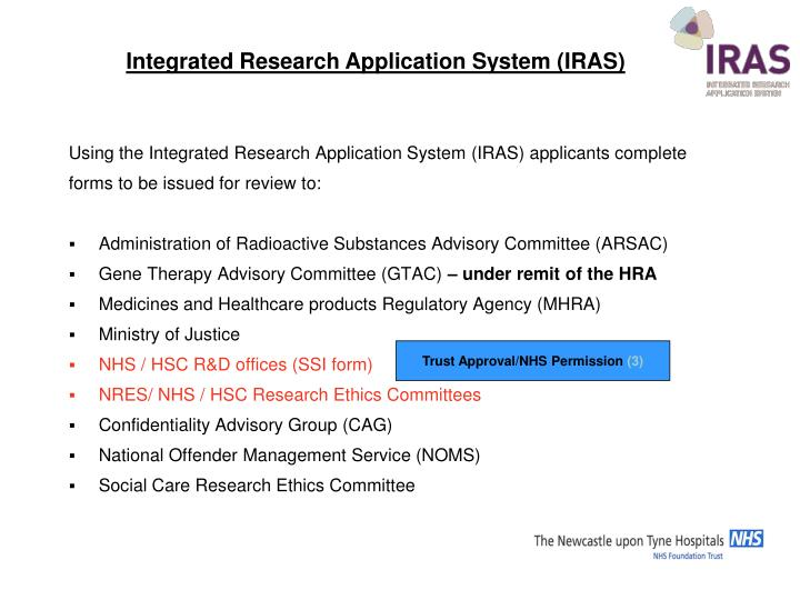 Using the Integrated Research Application System (IRAS) applicants complete