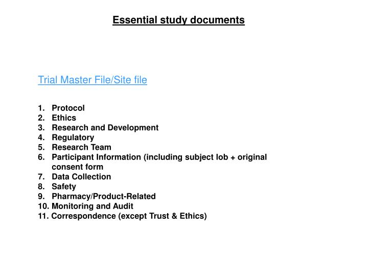 Essential study documents