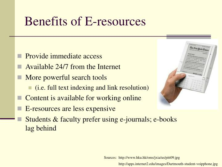 Benefits of E-resources