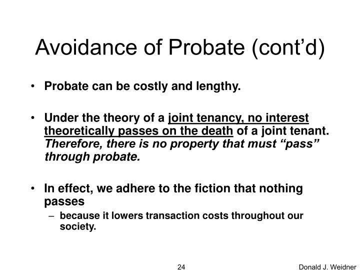 Avoidance of Probate (cont'd)