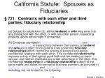 california statute spouses as fiduciaries