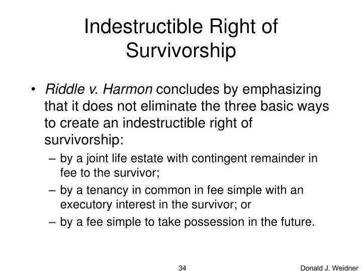 Indestructible Right of Survivorship