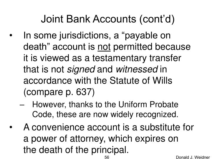 Joint Bank Accounts (cont'd)