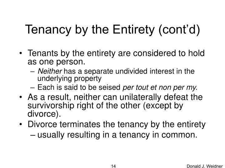 Tenancy by the Entirety (cont'd)