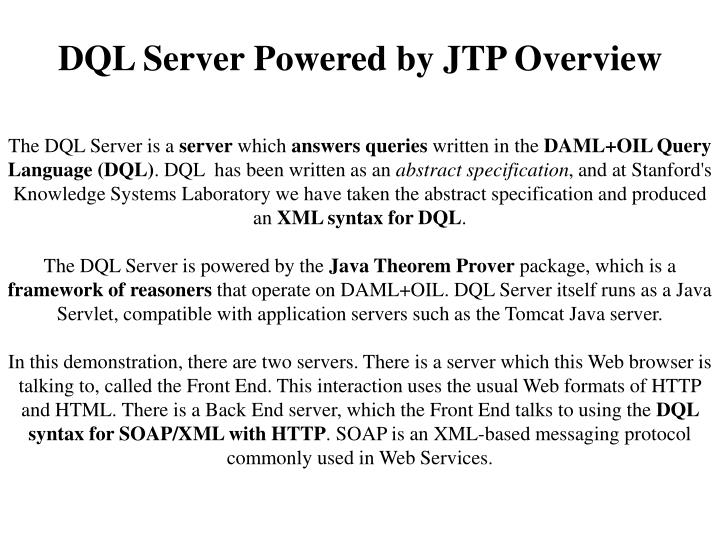 DQL Server Powered by JTP Overview