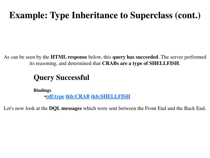 Example: Type Inheritance to Superclass (cont.)
